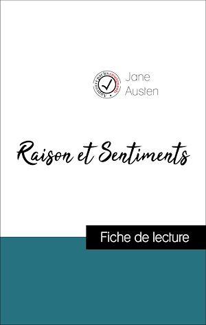 Téléchargez le livre :  Raison et Sentiments de Jane Austen (Fiche de lecture de référence)