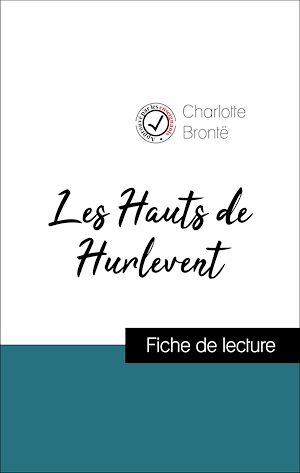 Téléchargez le livre :  Les Hauts de Hurlevent d'Emily Brontë (Fiche de lecture de référence)