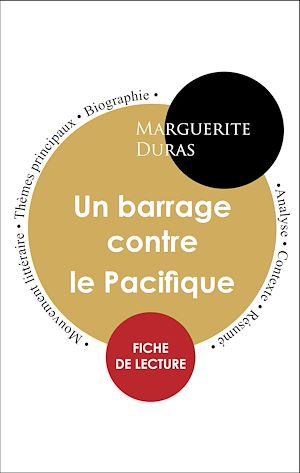 Téléchargez le livre :  Étude intégrale : Un barrage contre le Pacifique (fiche de lecture, analyse et résumé)