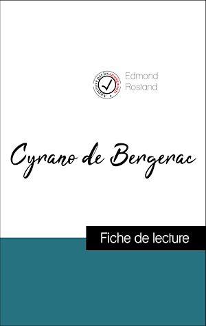 Téléchargez le livre :  Analyse de l'œuvre : Cyrano de Bergerac (résumé et fiche de lecture plébiscités par les enseignants sur fichedelecture.fr)