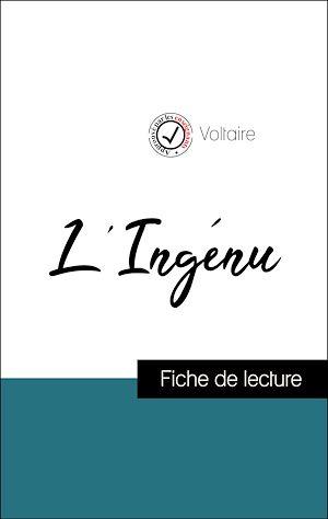 Téléchargez le livre :  Analyse de l'œuvre : L'Ingénu (résumé et fiche de lecture plébiscités par les enseignants sur fichedelecture.fr)