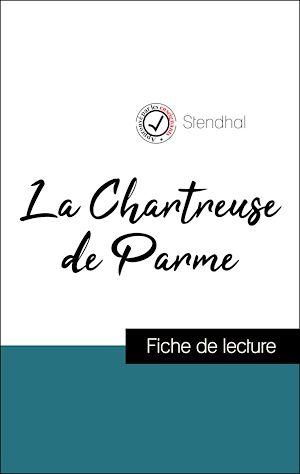 Téléchargez le livre :  Analyse de l'œuvre : La Chartreuse de Parme (résumé et fiche de lecture plébiscités par les enseignants sur fichedelecture.fr)