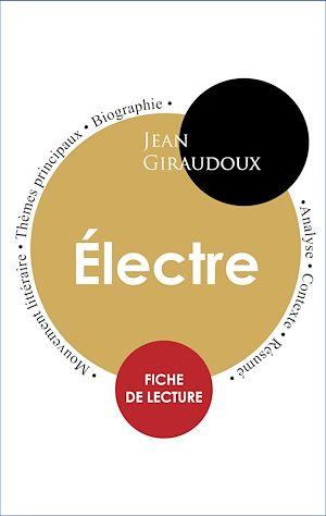 Téléchargez le livre :  Étude intégrale : Électre (fiche de lecture, analyse et résumé)