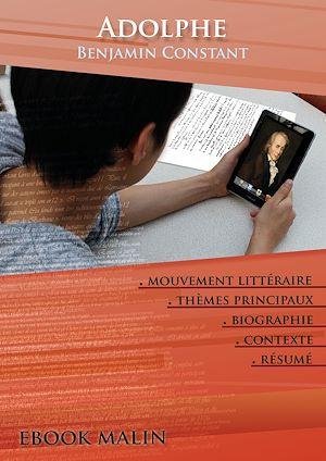 Téléchargez le livre :  Fiche de lecture Adolphe - Résumé détaillé et analyse littéraire de référence