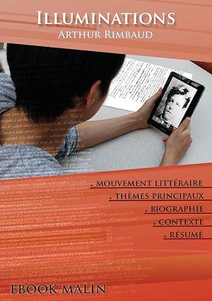 Téléchargez le livre :  Fiche de lecture Illuminations - Résumé détaillé et analyse littéraire de référence