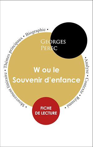 Téléchargez le livre :  Étude intégrale : W ou le Souvenir d'enfance (fiche de lecture, analyse et résumé)