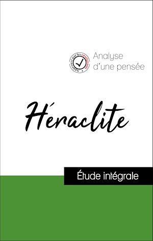 Téléchargez le livre :  Analyse d'une pensée : Héraclite (résumé et fiche de lecture plébiscités par les enseignants sur fichedelecture.fr)