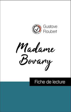 Téléchargez le livre :  Analyse de l'œuvre : Madame Bovary (résumé et fiche de lecture plébiscités par les enseignants sur fichedelecture.fr)