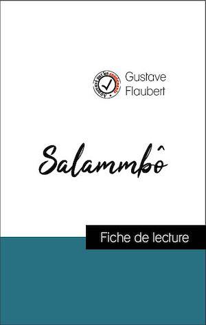 Téléchargez le livre :  Analyse de l'œuvre : Salammbô (résumé et fiche de lecture plébiscités par les enseignants sur fichedelecture.fr)
