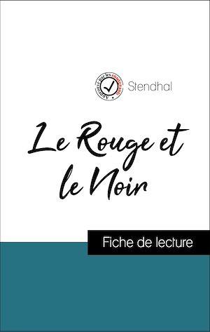 Téléchargez le livre :  Analyse de l'œuvre : Le Rouge et le Noir (résumé et fiche de lecture plébiscités par les enseignants sur fichedelecture.fr)