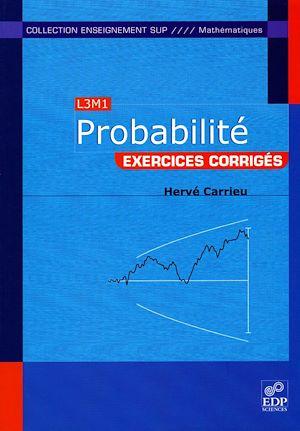 Téléchargez le livre :  Probabilité (L3M1) : exercices corrigés