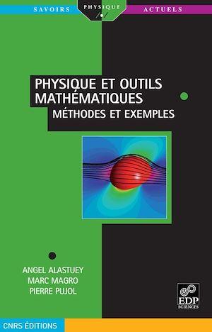 Téléchargez le livre :  Physique et outils mathématiques méthodes et exemples