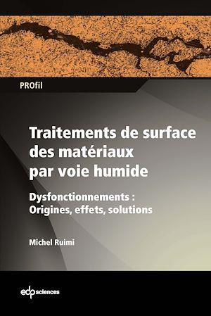 Téléchargez le livre :  Traitements de surface des matériaux par voie humide - Dysfonctionnements : Origines, effets, solutions