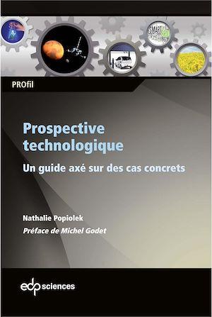 Téléchargez le livre :  Prospective technologique