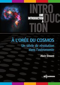 Télécharger le livre : A l'Orée du Cosmos