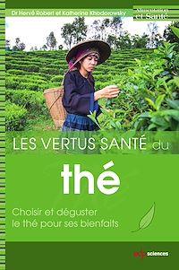 Télécharger le livre : Les vertus santé du thé