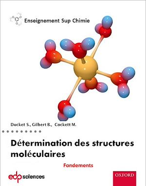 Téléchargez le livre :  Les fondements de la détermination des structures moléculaires