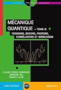 Télécharger le livre : Mécanique quantique  - tome III