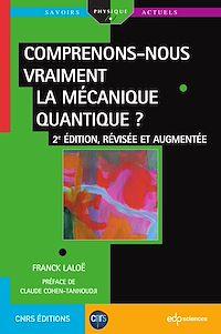 Télécharger le livre : Comprenons-nous vraiment la mécanique quantique ?