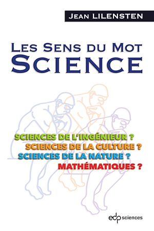 Téléchargez le livre :  Les Sens du Mot SCIENCE