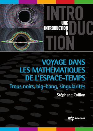 Téléchargez le livre :  Voyage dans les mathématiques de l'espace-temps