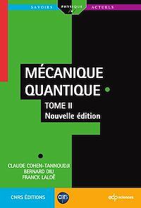 Télécharger le livre : Mécanique Quantique - Tome 2