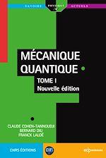 Télécharger le livre :  Mécanique Quantique - Tome 1
