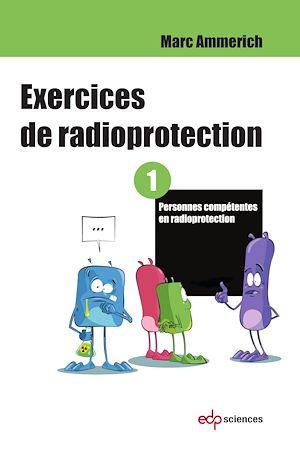 Téléchargez le livre :  Exercices de radioprotection - Tome 1