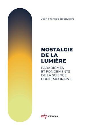 Téléchargez le livre :  Nostalgie de la lumière