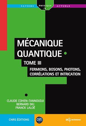 Téléchargez le livre :  Mécanique quantique - Tome III