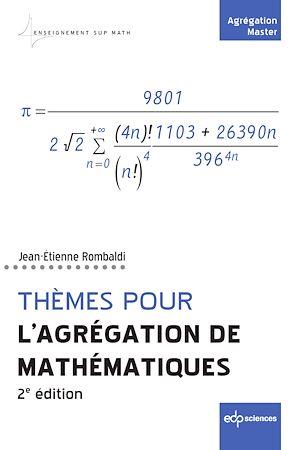 Téléchargez le livre :  Thèmes pour l'Agrégation de mathématiques