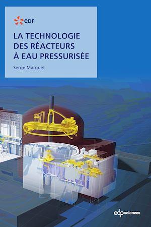 Téléchargez le livre :  La technologie des réacteurs à eau pressurisée