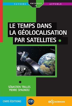 Téléchargez le livre :  Le temps dans la géolocalisation par satellites