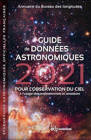 Téléchargez le livre :  Guide de données astronomiques 2021