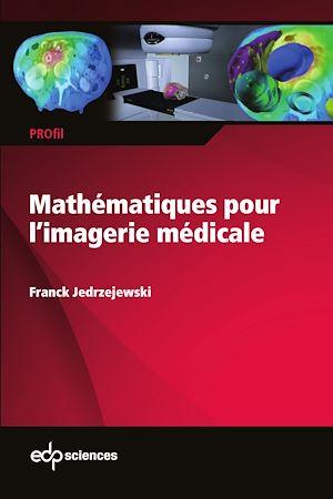 Téléchargez le livre :  Mathématiques pour l'imagerie médicale