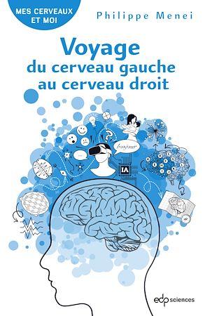 Téléchargez le livre :  Voyage du cerveau gauche au cerveau droit