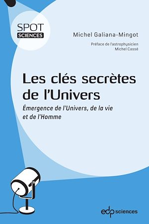 Téléchargez le livre :  Les clés secrètes de l'Univers