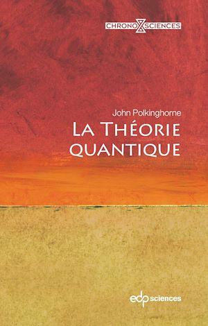 Téléchargez le livre :  La théorie quantique