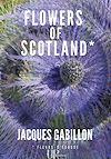 Téléchargez le livre numérique:  Flowers of Scotland