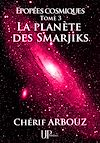 Téléchargez le livre numérique:  La planète des Smarjiks