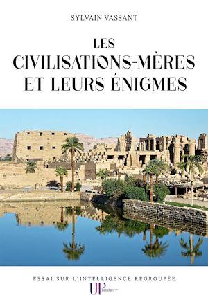 Téléchargez le livre :  Les civilisations-mères et leurs énigmes