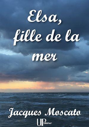 Téléchargez le livre :  Elsa, fille de la mer