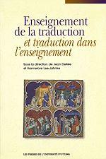 Télécharger le livre :  Enseignement de la traduction et traduction dans l'enseignement