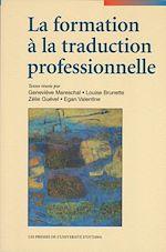 Télécharger le livre :  La Formation à la traduction professionnelle