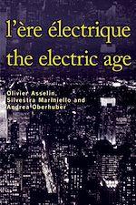 Télécharger le livre :  L'Ère électrique - The Electric Age