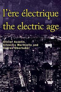 Téléchargez le livre :  L'Ère électrique - The Electric Age