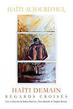 Télécharger le livre :  Haïti aujourd'hui, Haïti demain