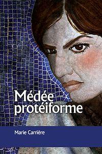 Télécharger le livre : Médée protéiforme