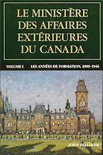 Télécharger le livre :  Le ministère des Affaires extérieures du Canada