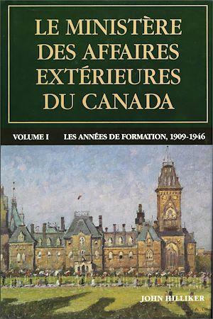 Téléchargez le livre :  Le ministère des Affaires extérieures du Canada